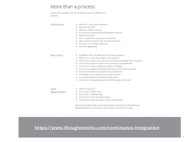 4 https://www.thoughtworks.com/continuous-integration