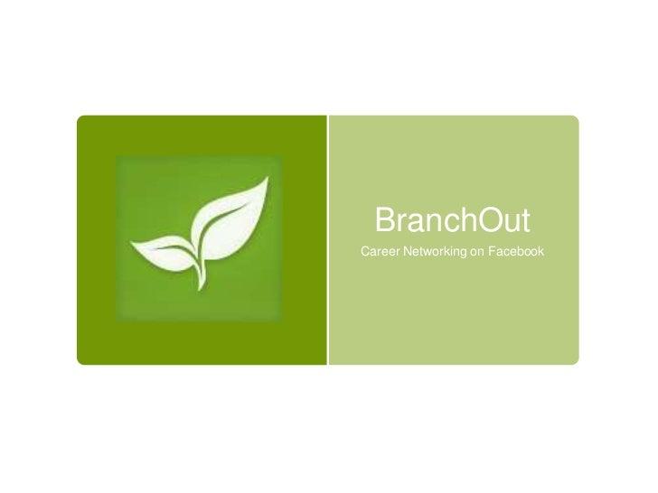 BranchOutCareer Networking on Facebook