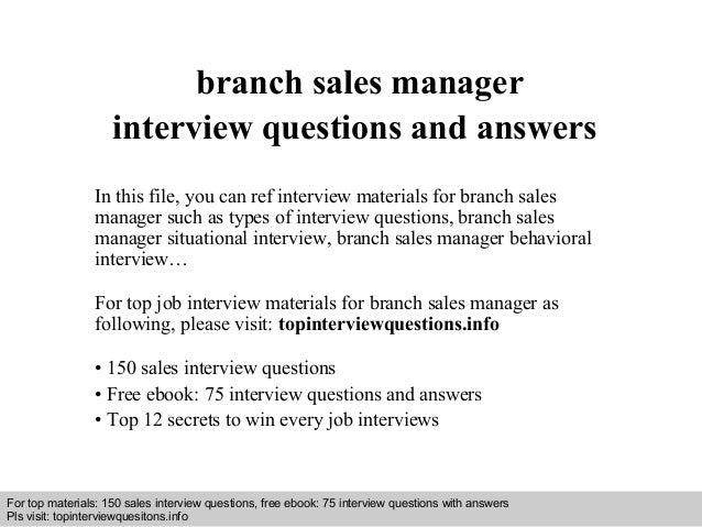 Branch sales manager interview questions and answers