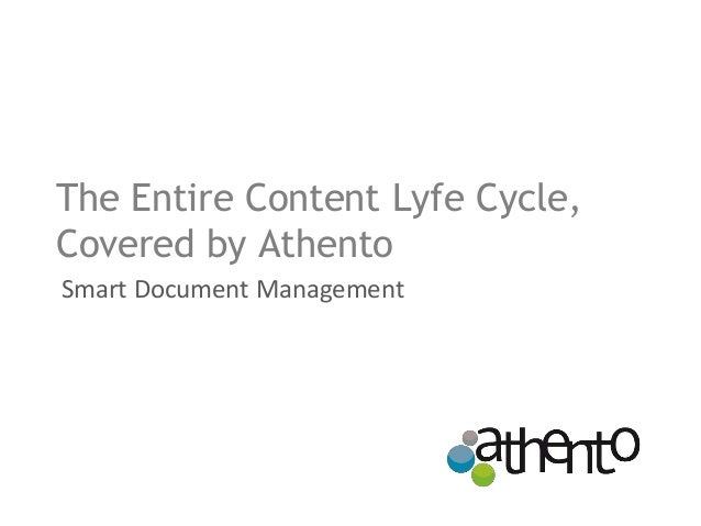The Entire Content Lyfe Cycle, Covered by Athento Smart Document Management