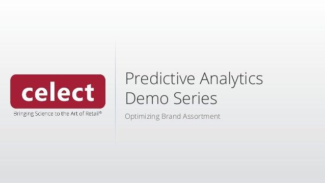 Predictive Analytics Demo Series Optimizing Brand Assortment