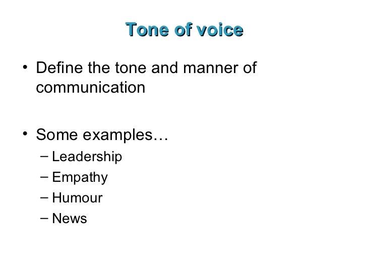 tone and communication Verbal delivery tips verbal communication refers to the vocal performance of a speaker--their rate you can speak in a low tone when you quote someone.