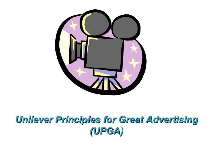 Unilever Principles for Great Advertising (UPGA)