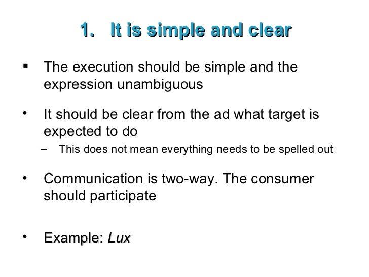 <ul><li>It is simple and clear </li></ul><ul><li>The execution should be simple and the expression unambiguous </li></ul><...