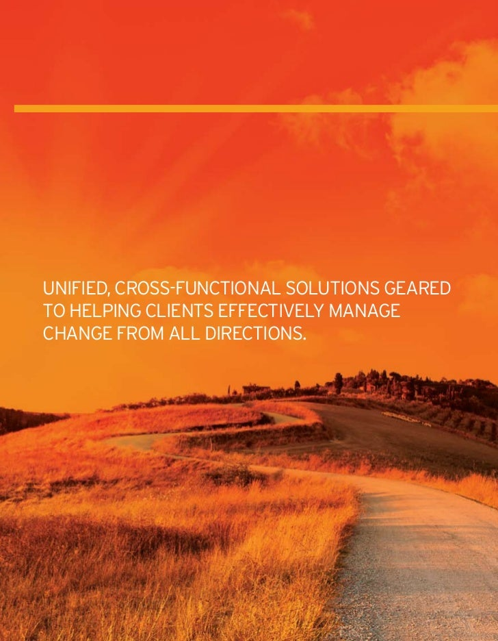 OUR SeRviCeS  given that change comes in many               Core Practice Areas  forms, we believe that to be managed     ...