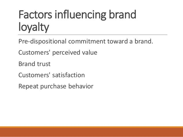 STUDYING BRAND LOYALTY IN THE COSMETICS INDUSTRY