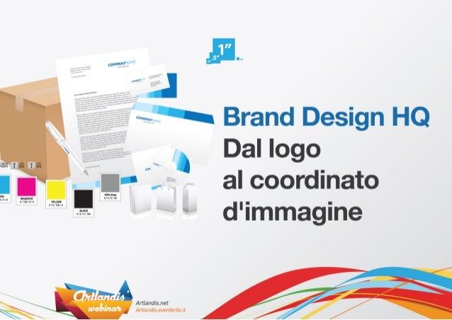 Brand design HQ, dal logo al coordinato