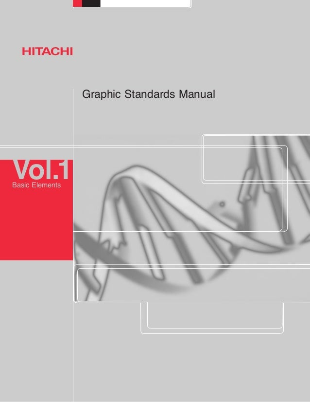 Graphic Standards Manual Vol.1Basic Elements