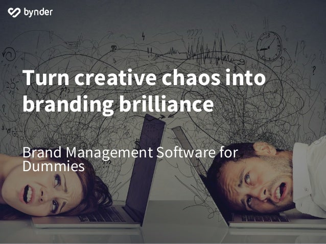 Turn creative chaos into branding brilliance Brand Management Software for Dummies