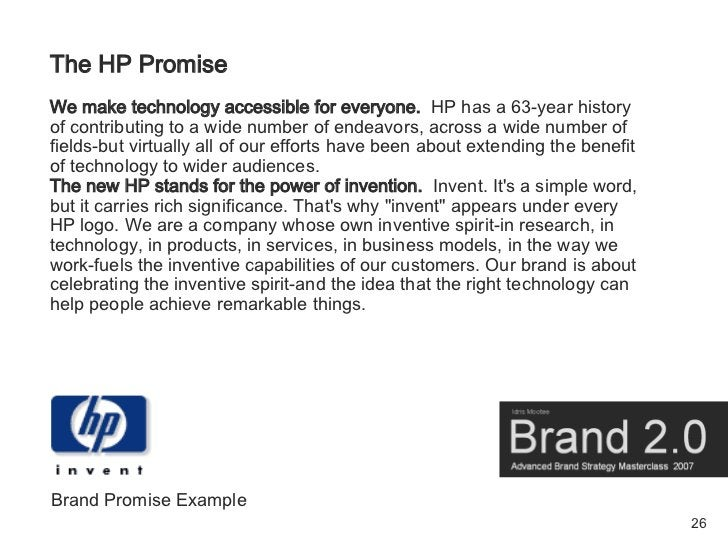 The HP Promise We make technology accessible for everyone. HP has a 63-year history of contributing to a wide number of en...