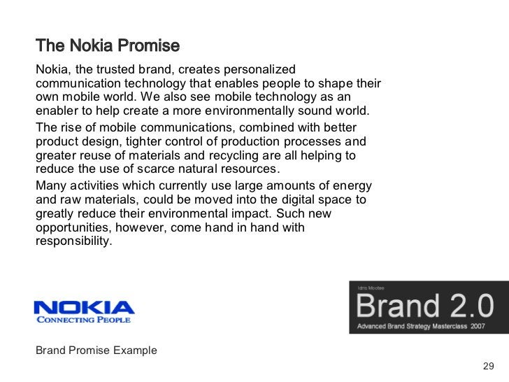The Nokia Promise Nokia, the trusted brand, creates personalized communication technology that enables people to shape the...