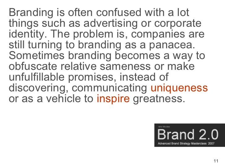 Branding is often confused with a lot things such as advertising or corporate identity. The problem is, companies are stil...