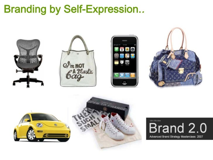 Branding by Self-Expression..