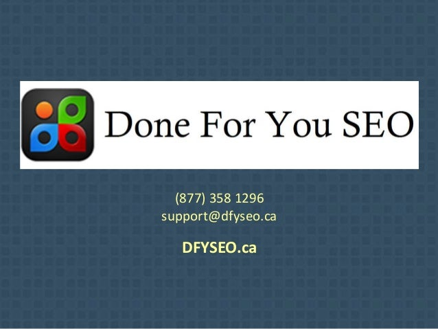 (877) 358 1296 support@dfyseo.ca DFYSEO.ca