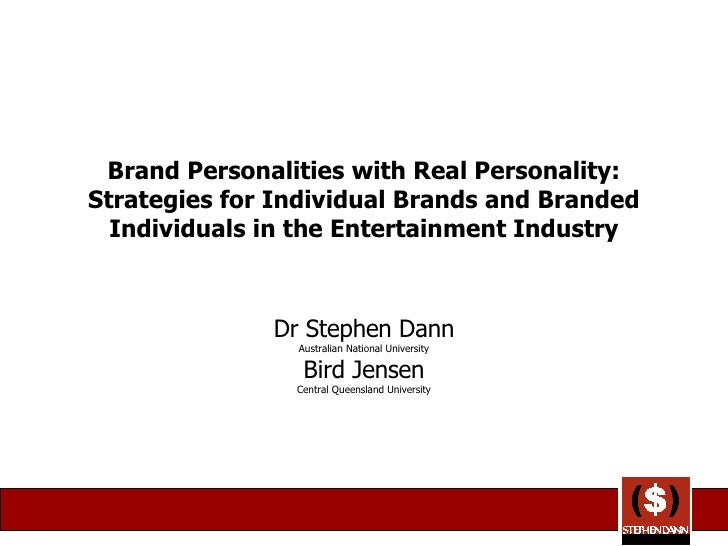 Brand Personalities with Real Personality: Strategies for Individual Brands and Branded Individuals in the Entertainment I...