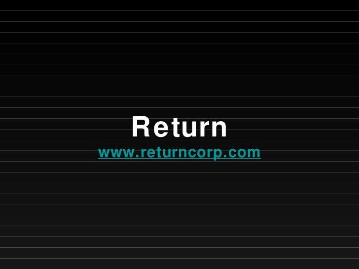 Return www.returncorp.com