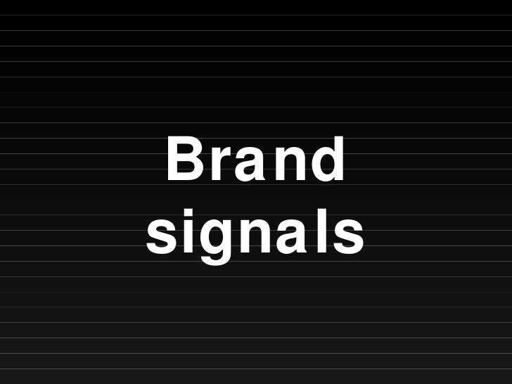 Brand signals