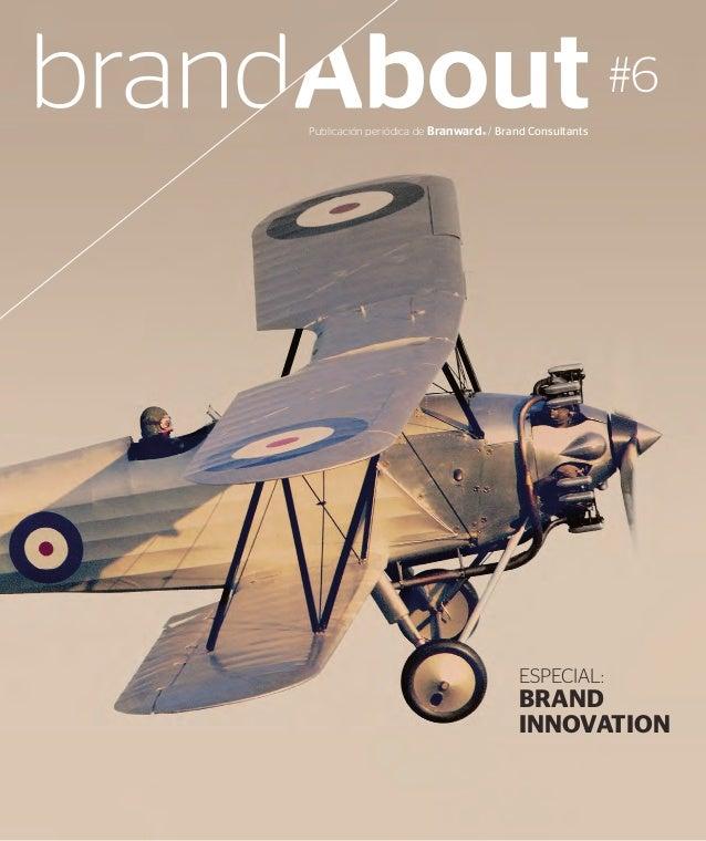 Publicación periódica de Branward® / Brand Consultants #6 ESPECIAL: BRAND INNOVATION