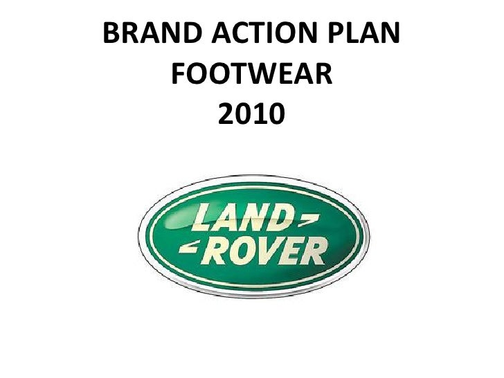 BRAND ACTION PLAN    FOOTWEAR       2010