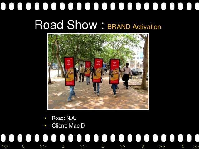 >> 0 >> 1 >> 2 >> 3 >> 4 >> Road Show : BRAND Activation • Road: N.A. • Client: Mac D