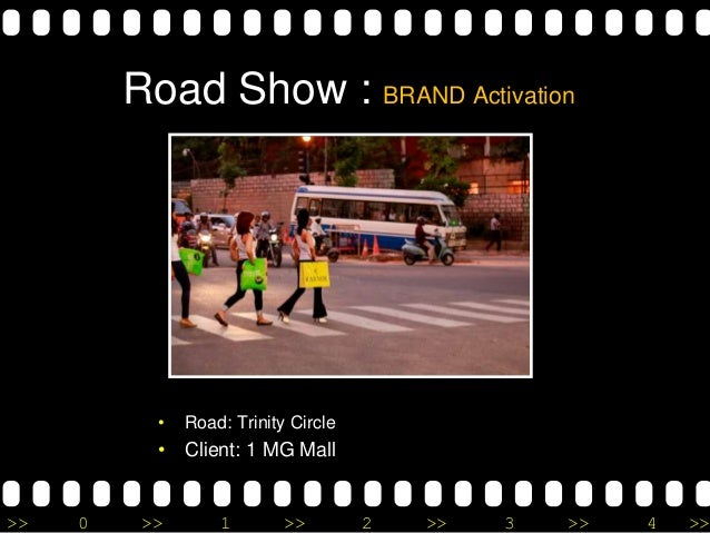 >> 0 >> 1 >> 2 >> 3 >> 4 >> Road Show : BRAND Activation • Road: Trinity Circle • Client: 1 MG Mall