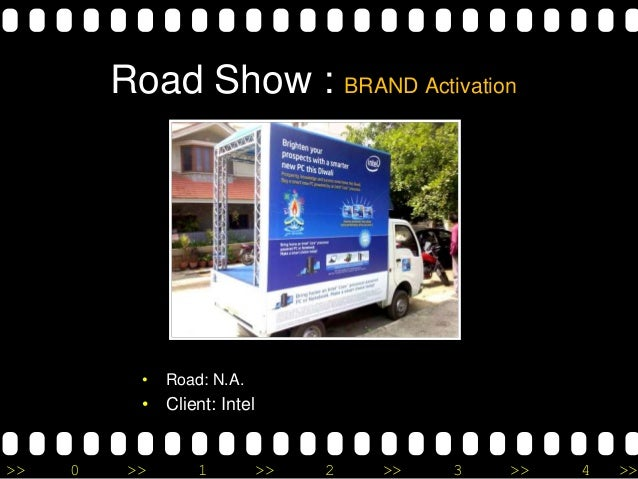 >> 0 >> 1 >> 2 >> 3 >> 4 >> Road Show : BRAND Activation • Road: N.A. • Client: Intel