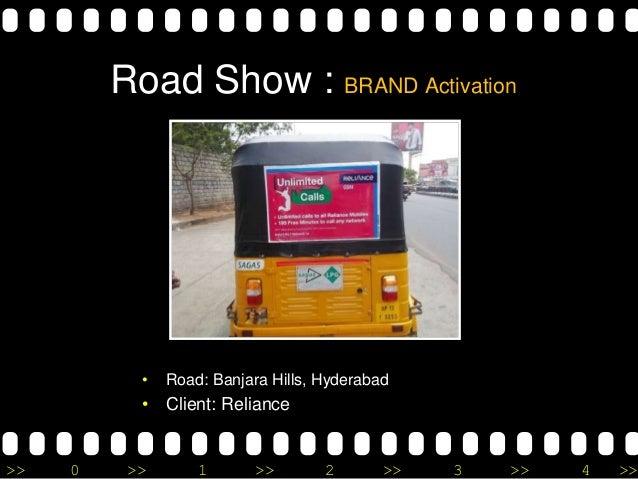 >> 0 >> 1 >> 2 >> 3 >> 4 >> Road Show : BRAND Activation • Road: Banjara Hills, Hyderabad • Client: Reliance