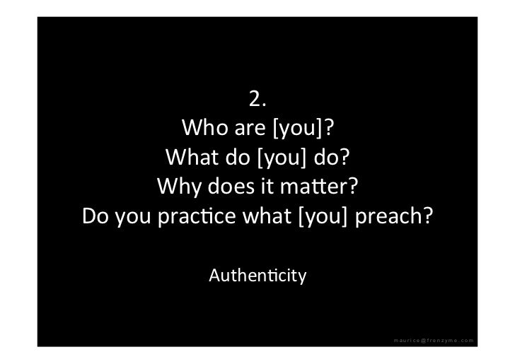 2.          Whoare[you]?         Whatdo[you]do?        Whydoesitmaeer? DoyoupracQcewhat[you]preach?     ...