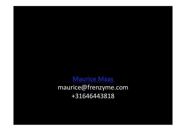 MauriceMaas                 maurice@frenzyme.com    +31646443818