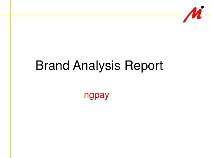 Brand Analysis Report<br />ngpay<br />