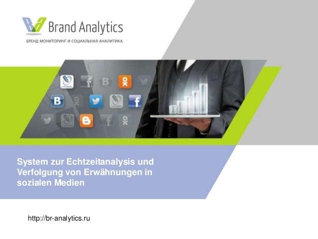 http://br-analytics.ru System zur Echtzeitanalysis und Verfolgung von Erwähnungen in sozialen Medien