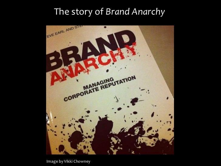The story of Brand AnarchyImage by Vikki Chowney
