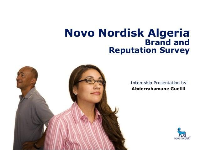 Brand & Reputation Survey- Algeria  Novo Nordisk Algeria Brand and Reputation Survey  -Internship Presentation byAbderraha...