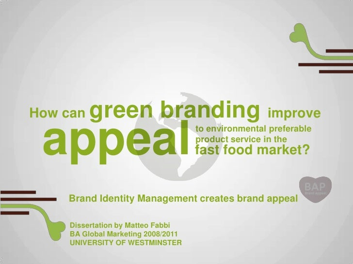 How can   green branding improve appeal                              to environmental preferable                          ...