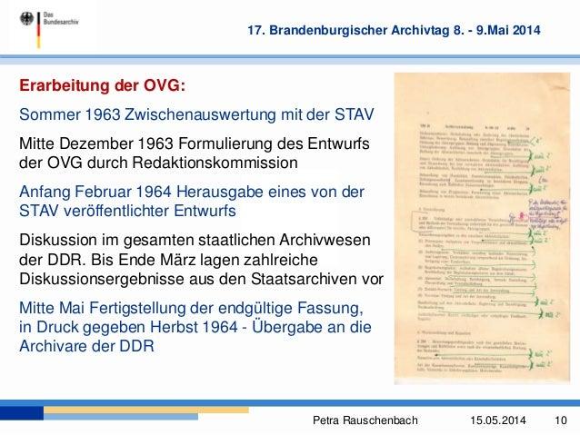 Petra Rauschenbach 15.05.2014 10 17. Brandenburgischer Archivtag 8. - 9.Mai 2014 Erarbeitung der OVG: Sommer 1963 Zwischen...