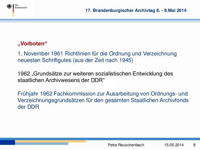 """Petra Rauschenbach 15.05.2014 8 17. Brandenburgischer Archivtag 8. - 9.Mai 2014 """"Vorboten"""" 1. November 1961 Richtlinien fü..."""