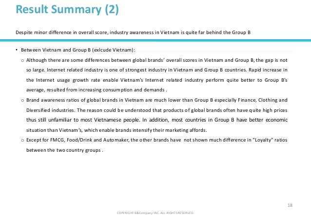 COPYRIGHT B&Company INC. ALL-RIGHTS RESERVED. 18 Result Summary (2) Despite minor difference in overall score, industry aw...
