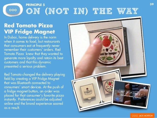39PRINCIPLE 5 ON (NOT IN) THE WAY Red Tomato Pizza VIP Fridge Magnet In Dubai, home delivery is the norm when it comes to ...