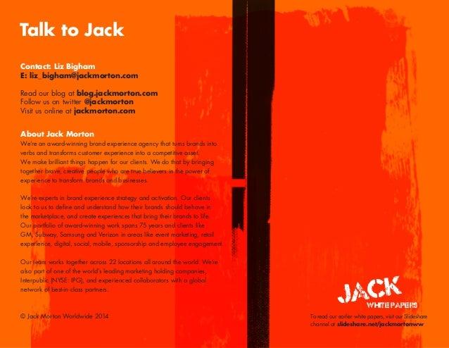 Contact: Liz Bigham E: liz_bigham@jackmorton.com Read our blog at blog.jackmorton.com Follow us on twitter @jackmorton Vis...