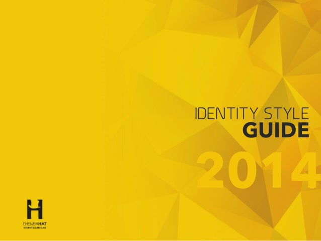 1 Design & conception by © Gerald Holubowicz - 2014 IDENTITY STYLE GUIDE 2014