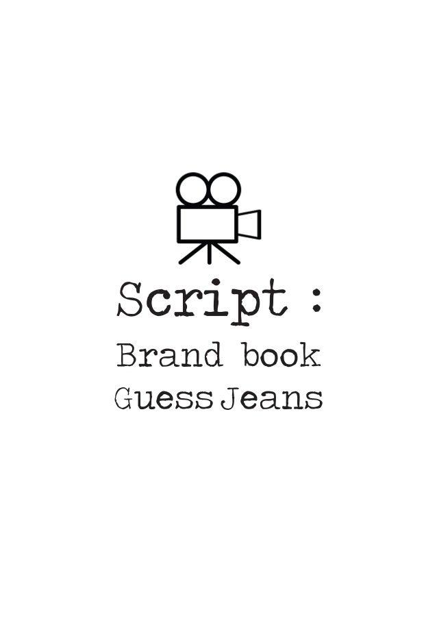 Script : Brand book Guess Jeans
