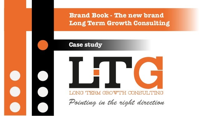 Brand Book - The new brandLong Term Growth ConsultingCase studylong term growth consulting