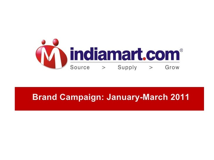 Brand Campaign: January-March 2011
