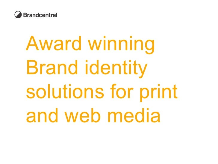 Award winning  Brand identity  solutions for print  and web media