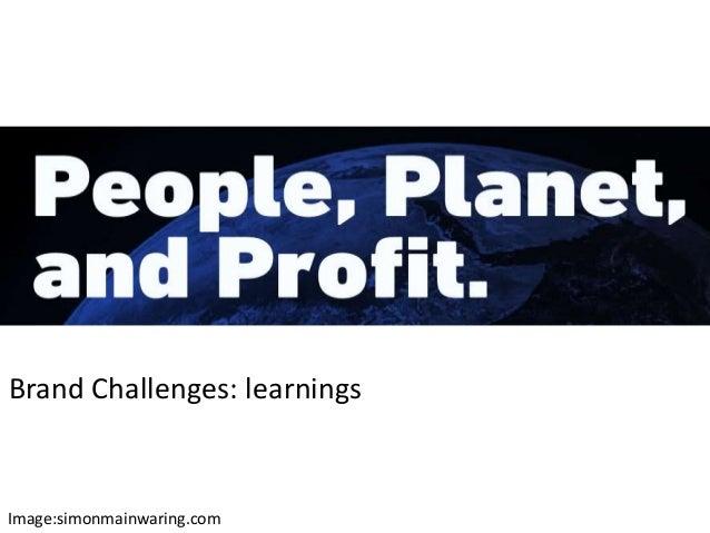 Brand Challenges: learningsImage:simonmainwaring.com