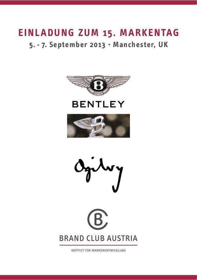 EINLADUNG ZUM 15. MARKENTAG 5. - 7. September 2013 · Manchester, UK