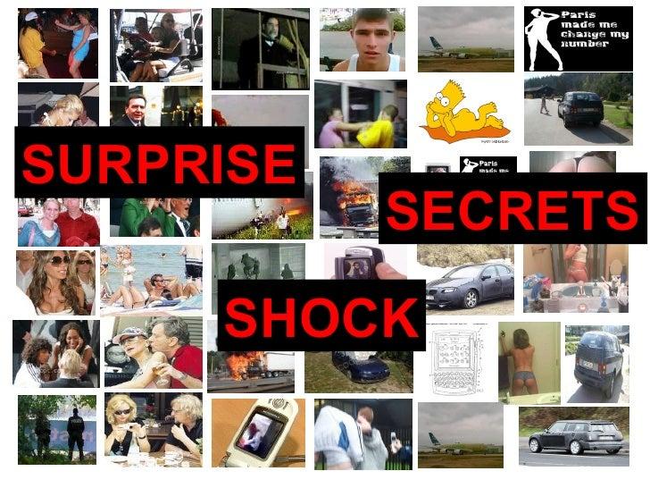 SECRETS SHOCK SURPRISE