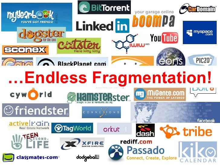 … Endless Fragmentation!