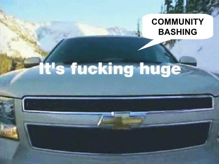COMMUNITY BASHING