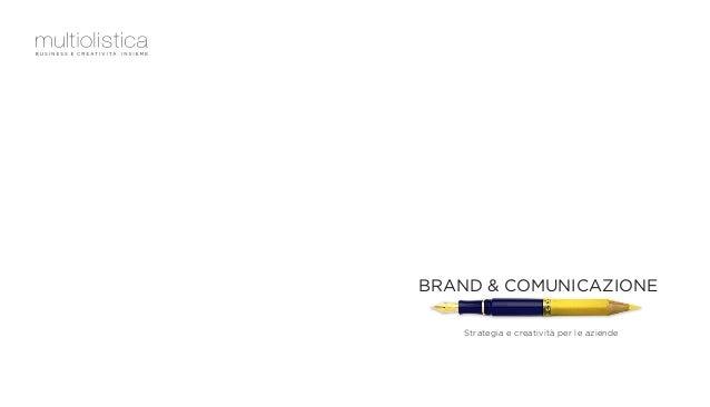 BRAND & COMUNICAZIONE Strategia e creatività per le aziende